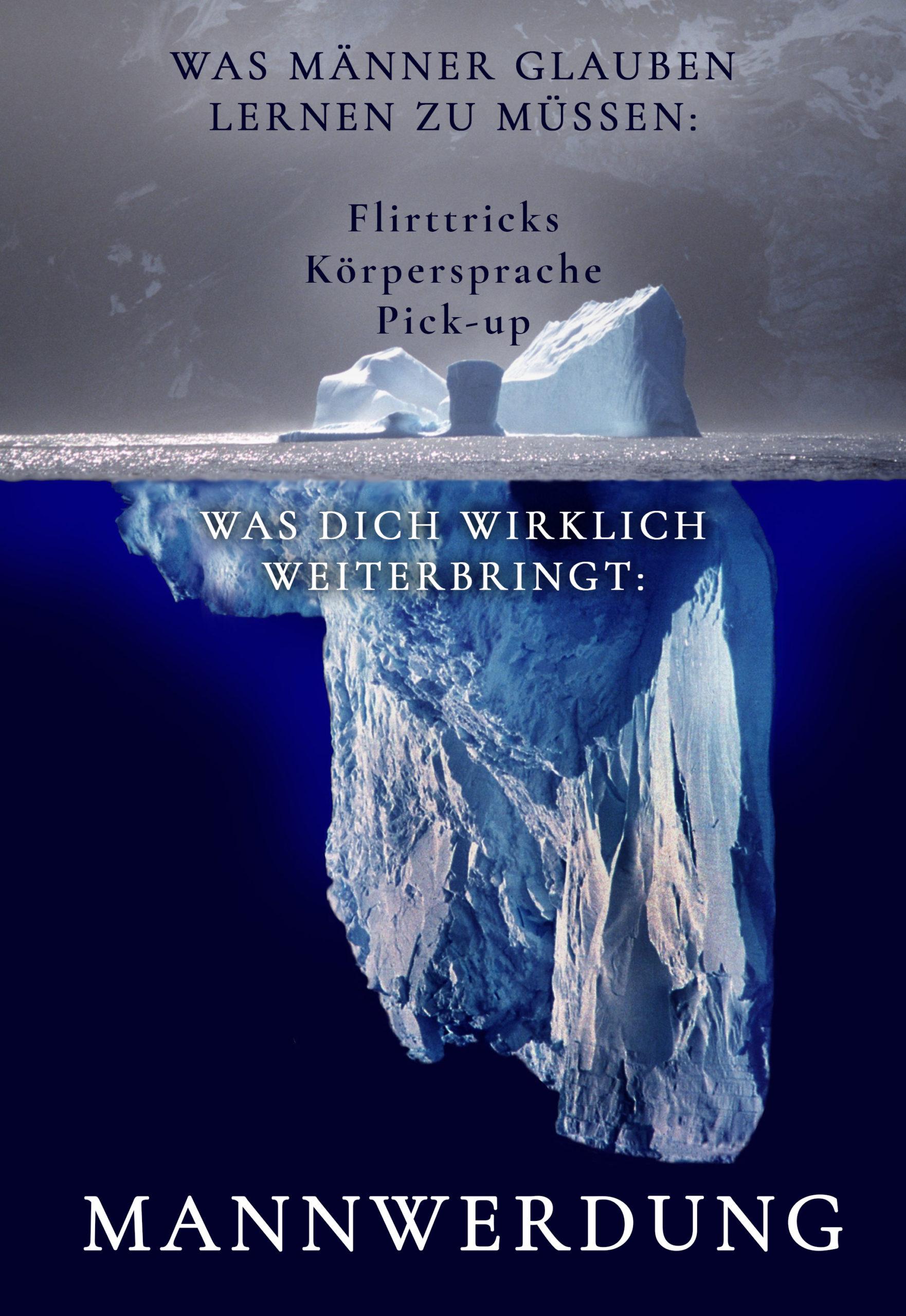 Eisberg Mannwerdung